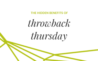 Why #throwbackthursday is such a good thing to engage with, especially right now.